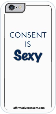 University of North Florida: ConsentIsSexyIphone6 #unf