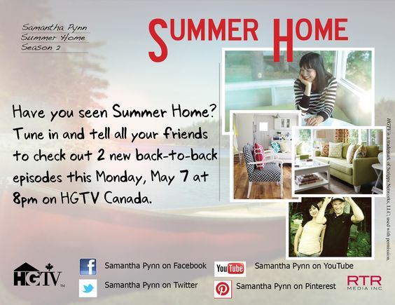 Summer Home is a hit on HGTV Canada and I love the show.  It airs on Monday night at 8pm ET.
