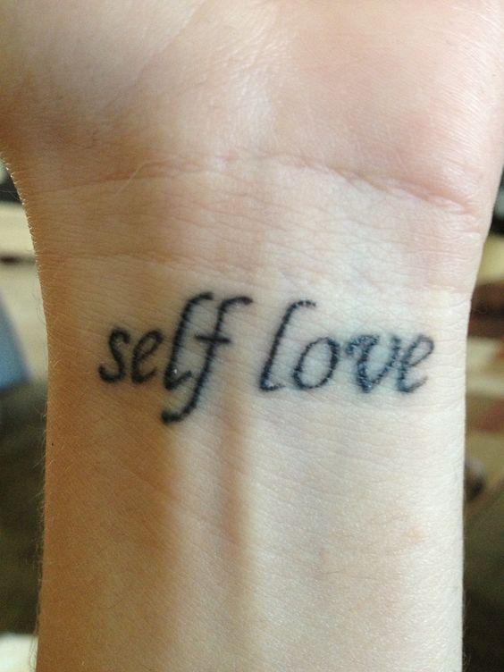 My tattoo gotta have self love tattoos pinterest for Self love tattoos