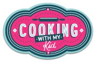 Cooking with My Kid