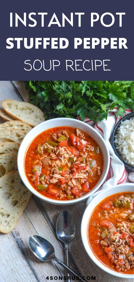 Instant Pot Stuffed Pepper Soup 4 Sons R Us Recipe In 2020 Stuffed Peppers Recipes Comfort Food
