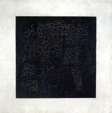 Kazimir Malevich  / Black Square on a White Ground, 1915, Oil on linen, 79.5 x 79.5 cm, The State Tretyakov Gallery, Moscow