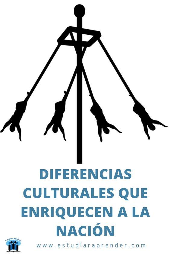 diferencias culturales que enriquecen a la nacion
