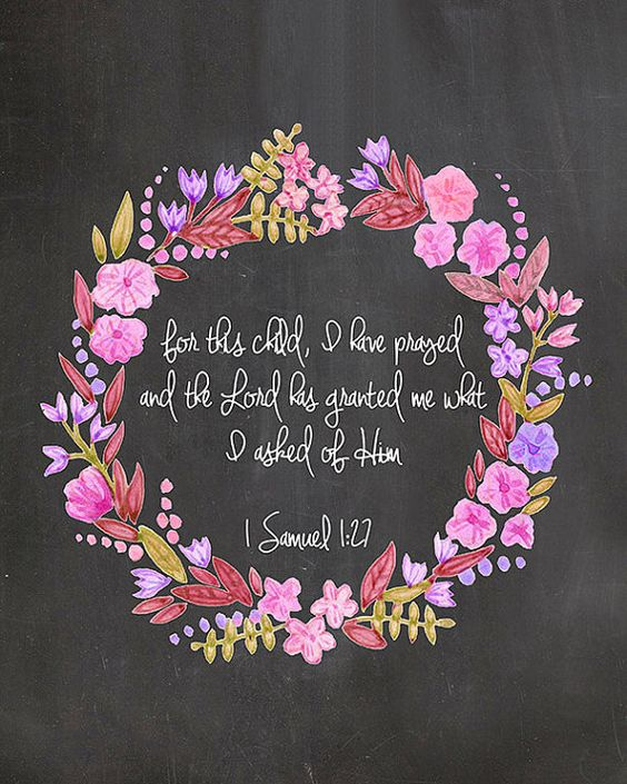 For Maddie's room - For this child I have prayed 1 Samuel 127 (Etsy store: printyourbliss)