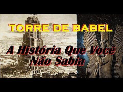Torre De Babel A Historia Que Voce Nao Sabia Youtube Com