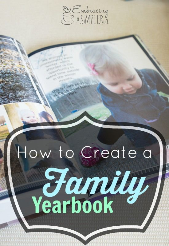 """The """"What, Why & How"""" of Creating a Family Yearbook   Embracing a Simpler Life"""