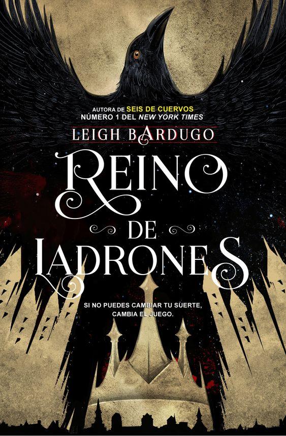 Reino de Ladrones, Leigh Bardugo