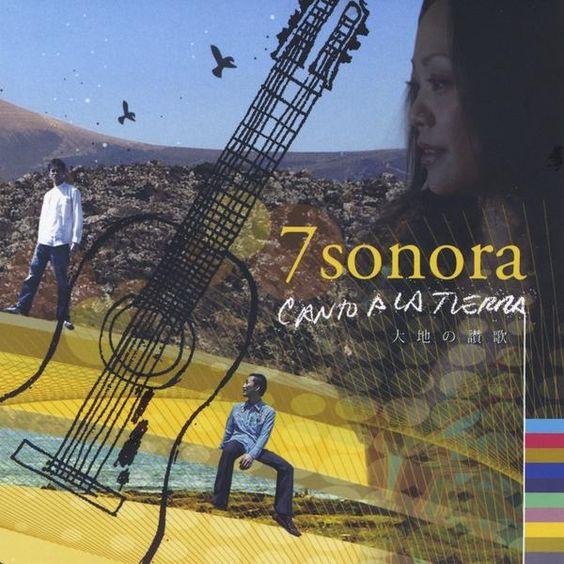 7SONORA - Canto A La Tierra