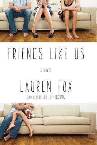 Friends Like Us by Lauren Fox