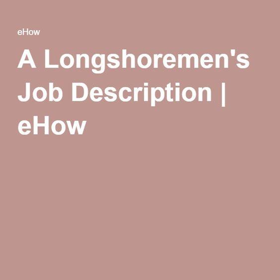 A LongshoremenS Job Description  Ehow  College And Job