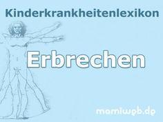 Mamiweb.de - Erbrechen bei Kindern  #erbrechen #kind #kinder #kinderkrankheiten #baby #kleinkind #säugling #erbrochenes