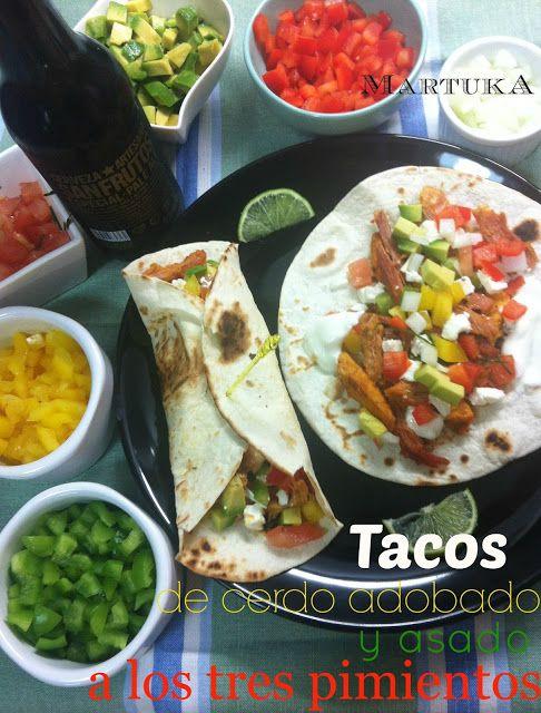 Las recetas de Martuka: Tacos De Cerdo Adobado Y Asado A Los Tres Pimientos