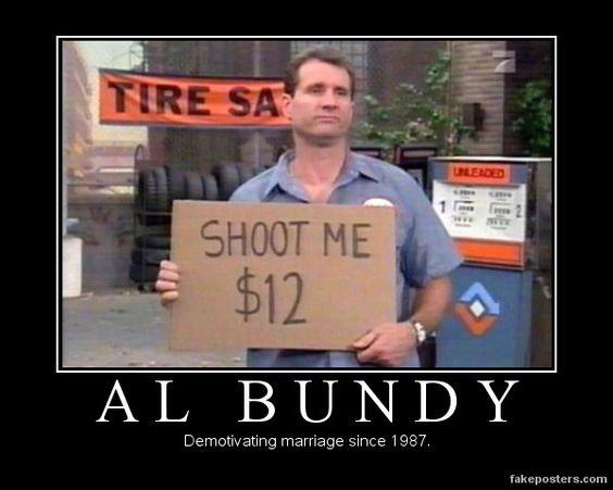 Al Bundy - Demotivational Poster