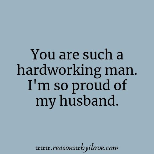 Proud Of My Husband Quotes | Hats | Husband quotes, Married ...