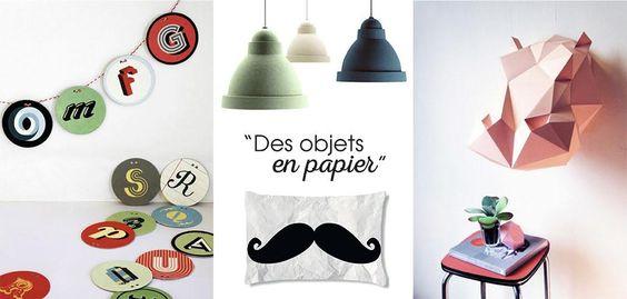 Sous forme de luminaire, de trophée ou de coussin, les objets en papier font leur entrée avec élégance et originalité dans la maison.