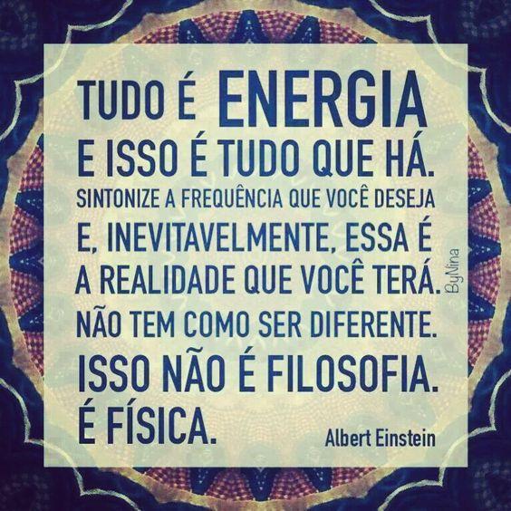 Tudo é energia, então vamos abraçar muita energia positiva para trazer mais positividade na nossa vida!