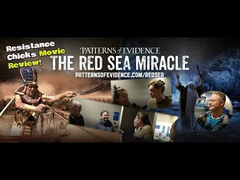 Patterns Of Evidence The Red Sea Miracle Movie Review In 2020
