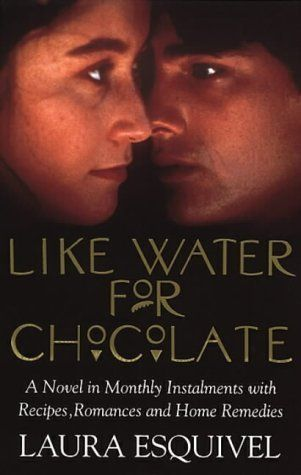 Like Water For Chocolate (Jul)