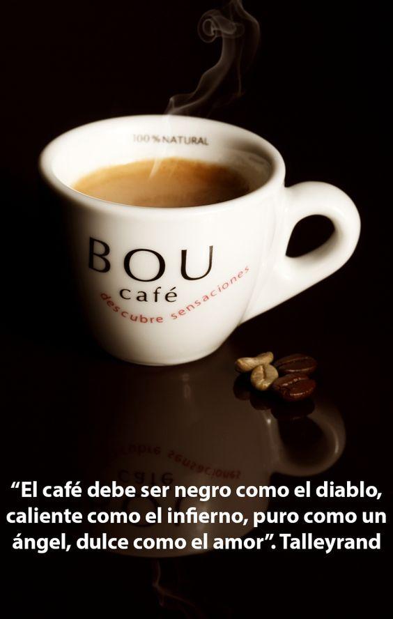 """""""El café debe ser negro como el diablo, caliente como el ..."""