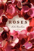 Roses by Leila Meacham - FictionDB