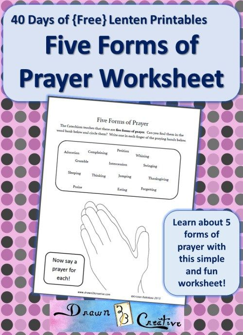 Five Forms of Prayer Worksheet | Catholic kids Lent and Easter ...