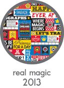 Real Magic 2013  Reminisce