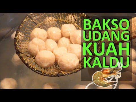 Resep Membuat Bakso Udang Dan Kuah Kaldu Udang Pakai Blender Youtube Food Breakfast Blender