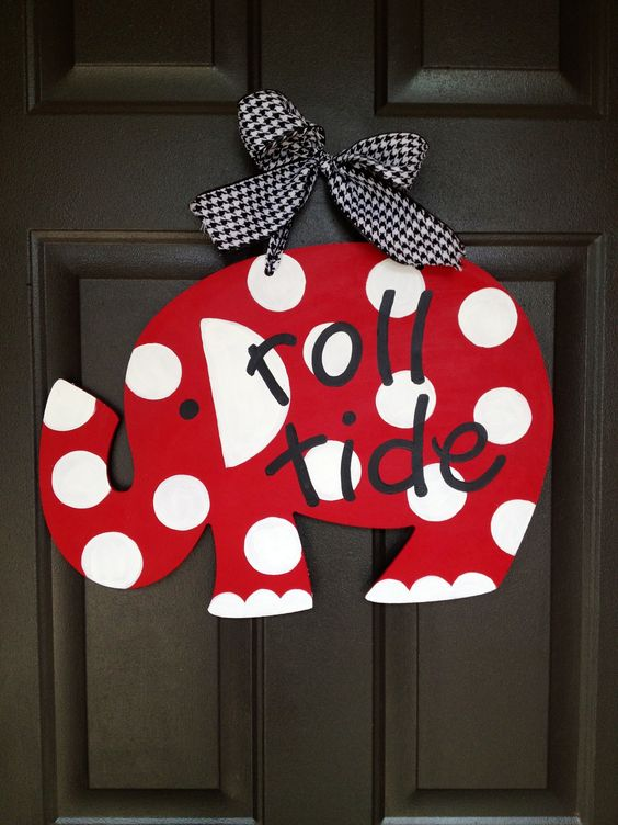 Roll Tide door hanger! I have seen the elephant at Home Accents to paint. Too cute!