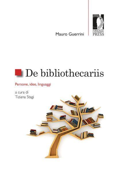 Firenze University Press - Università degli Studi di Firenze - De bibliothecariis