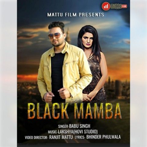 Itune Net In Song Black Mamba By Babu Singh Latest Punjabi Songs Upload Mp3 Songs New Punjabi Songs Listen To Latest And Trending Mp3 Song Songs For You Song
