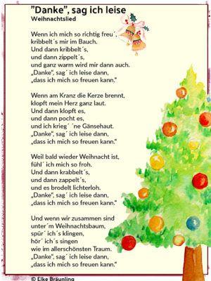 Danke Sag Ich Leise Weihnachtslied Elkes Kindergeschichten Weihnachtslieder Gedicht Weihnachten Weihnachten Geschichte