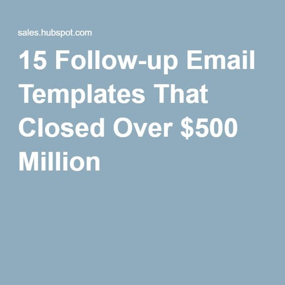 FollowUp Email Templates That Closed Over  Million