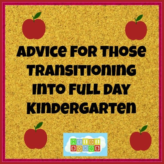 Advice for Those Transitioning to Full-Day Kindergarten