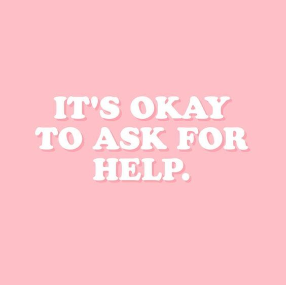 It's okay to ask for help. #inspirationalquote