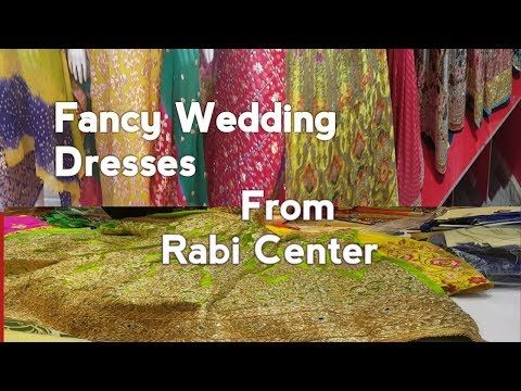 Fancy Wedding Dresses From Rabi Center Rawalpindi Vlog Glow With Me Youtube Fancy Wedding Dresses Fancy Wedding Fancy