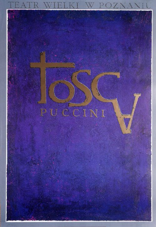 Tosca - Puccini, Polish Opera Poster: Polish Posters Shop Ryszard Kaja