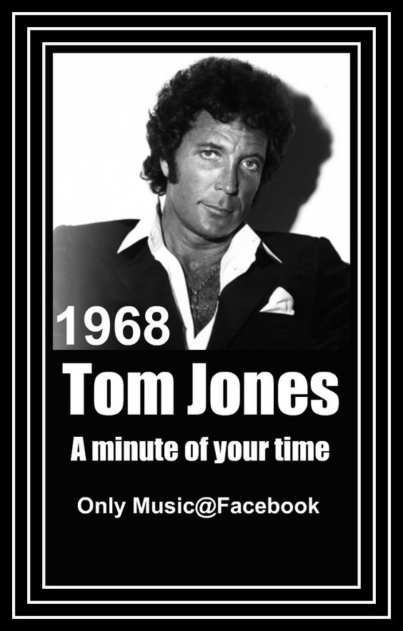 Tom Jones – A minute of your time (1968)