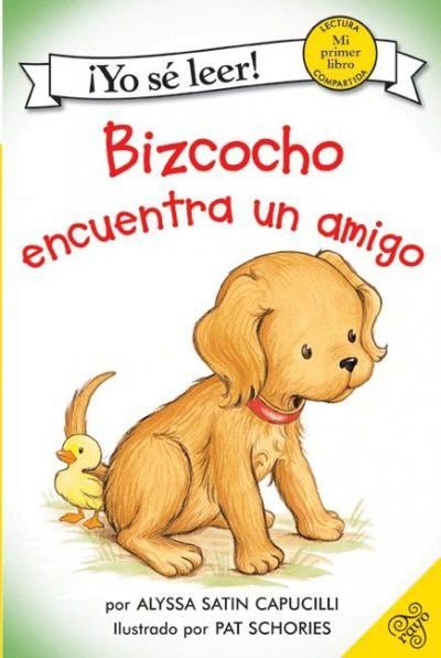 Bizcocho Encuentra un Amigo / Biscuit Finds a Friend (SPANISH) (Yo Se Leer / I Can Read (Spanish))