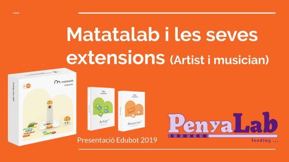 Presentació Matatalab i les seves extensions a l'Edubot 2019