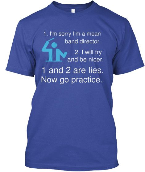 Mean Band Director - Go Practice!