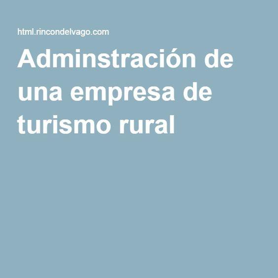 Adminstración de una empresa de turismo rural