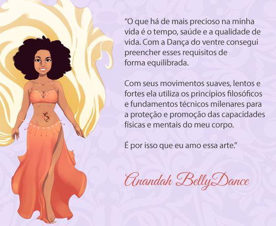 Bem vinda Anandah BellyDance de Brasília - DF! #dancadoventre #frasedanca #frasedancadoventre #centraldancadoventre