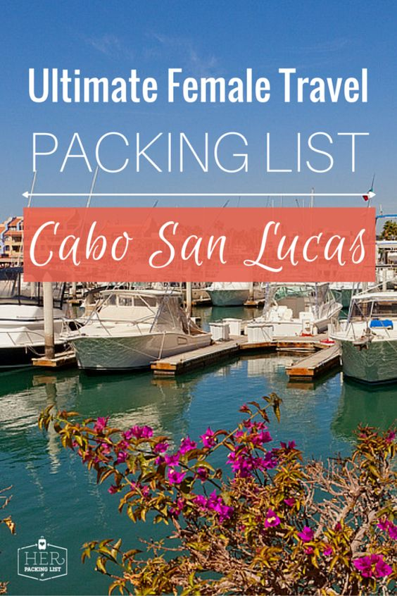 Female Traveling Guide To Cabo San Lucas
