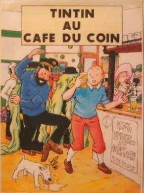Les Aventures de Tintin - Album Imaginaire - Tintin au Café du Coin
