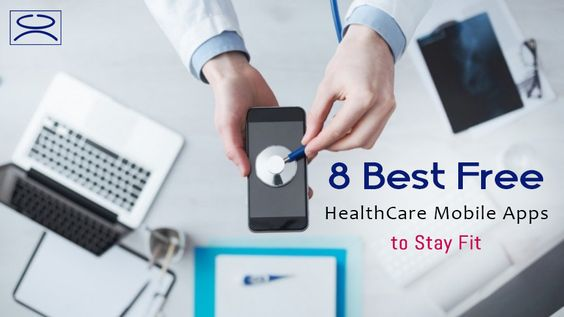 here we have compiled a list of 8 top free #healthcare #smartphone #apps that will allow you to stay fit and healthy.