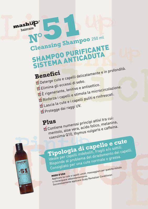 Mashup Haircare N°51Cleansing Shampoo, risponde al problema del diradamento dei capelli. Deterge cute e capelli delicatamente e in profondità. Elimina gli eccessi di sebo. È rigenerante, lenitivo e antisettico. Rinforza i capelli e stimola la microcircolazione. Lascia la cute e i capelli puliti e rinfrescati. Protegge dai raggi UV. Ideale per capelli indeboliti, fragili e/o sottili. Consigliato per una cute normale o grassa.