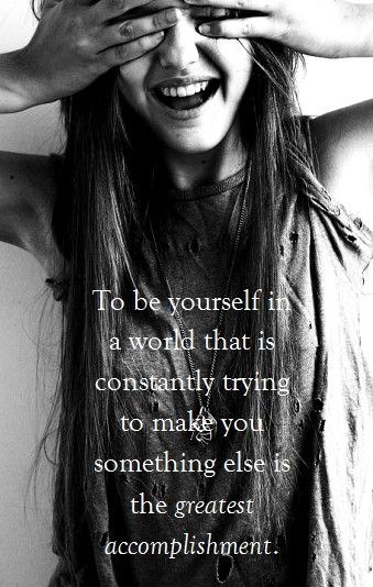 be yourself: Inspirational Quote, Greatestaccomplishment, My Girl, Be You, Stay True, Greatest Accomplishment, So True, Ralph Waldo Emerson, Favorite Quotes