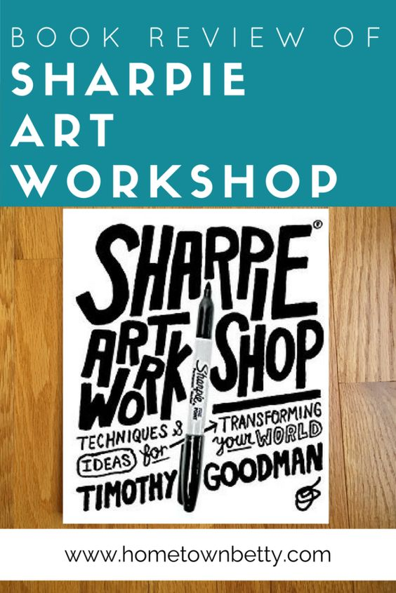 Do you need a little art inspiration? Want to know what you can do with a Sharpie pen and make art? Check out my book review of Timothy Goodman's Sharpie Art Workshop. Click to read more about the book on Hometown Betty.