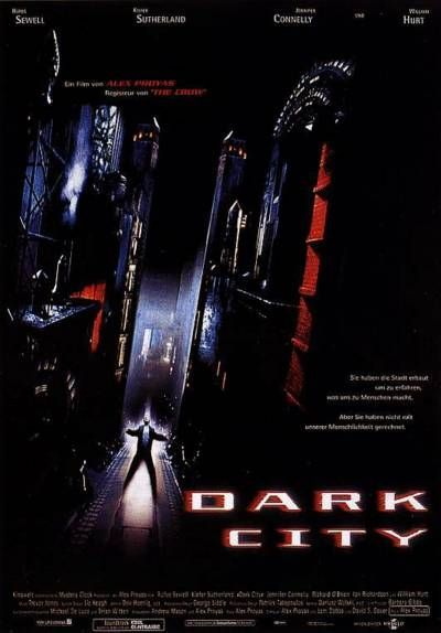 Dark City (1998) | directed by Alex Proyas | starring Rufus Sewell, Jennifer Connelly, William Hurt, Kiefer Sutherland