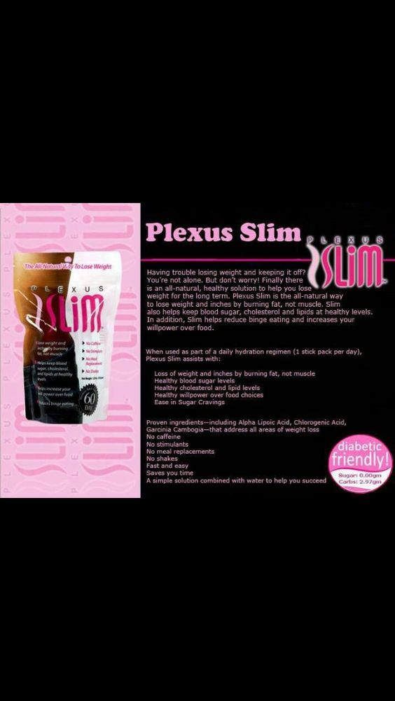 Plexus is a natural and easy way to loss weight and get healthy.  Http://cloy.myplexusproducts.com
